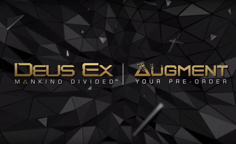 Deus Ex: Mankind Divided's Release Date and Pre-Order Campaign