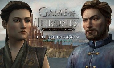 Telltale's Game Of Thrones To Conclude With Episode 6 In November