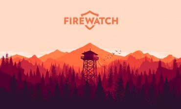 Firewatch Out This Week With Stellar Reviews