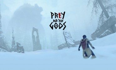 Prey for the Gods Promises Xbox One and PS4 Version