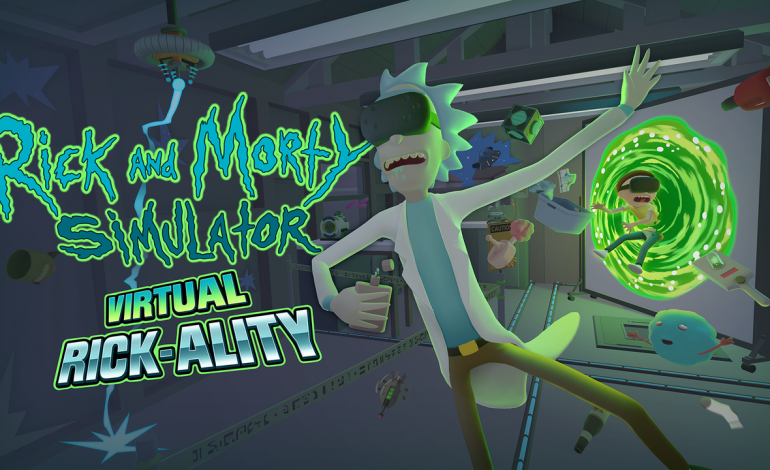 Rick and Morty Simulation: Virtual Rick-ality Announced, Coming Soon To HTC Vive