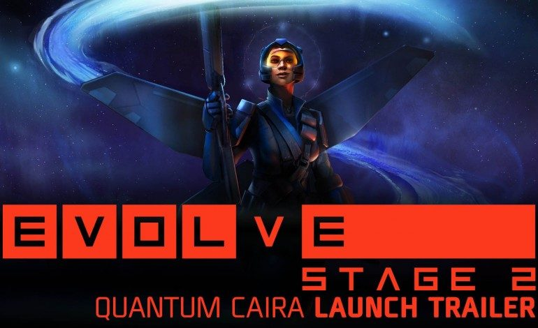 Evolve Stage 2: Shear Madness and Quantum Caira
