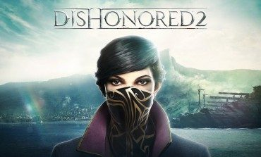 Bethesda Announces Dishonored 2 Pre-Order Bonus, Gameplay Video