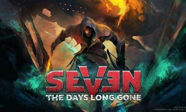 Seven: The Days Long Gone Gets a New Combat Gameplay Trailer