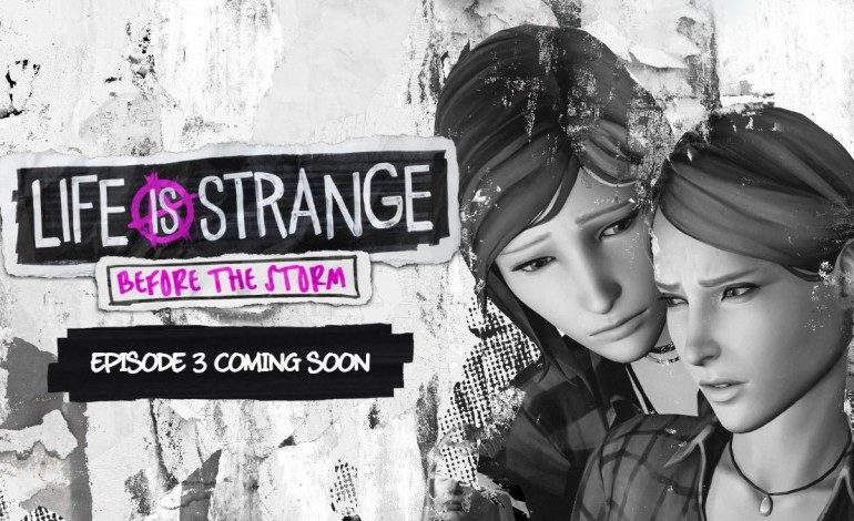 Life is Strange: Before the Storm's Episode 3 Gets a Release Date