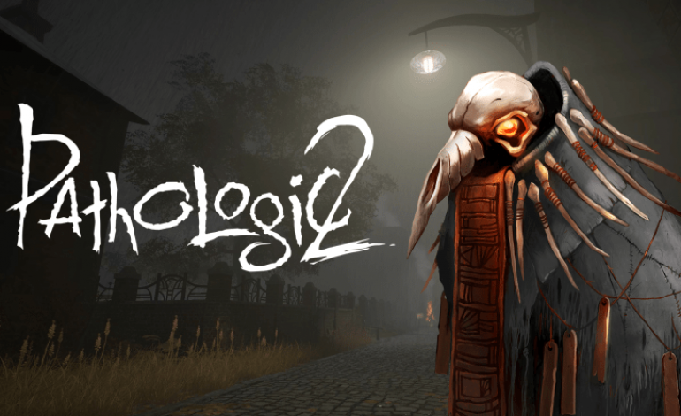 Pathologic 2 Split Into Three Episodic Releases