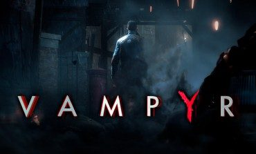 DONTNOD Presents Vampyr: Episode 2 Focuses on Music and Environments