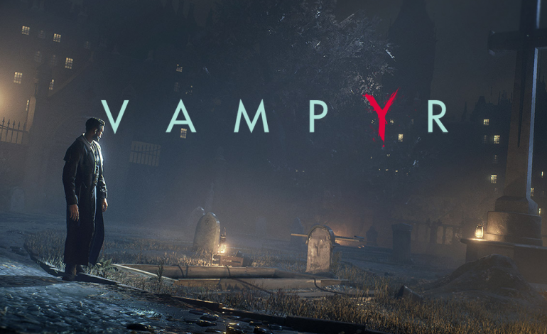 DONTNOD Presents Vampyr: Episode 3 Pits Morality and Survival In Gruesome Competition