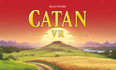 Board Games Continue To Join The Virtual Reality Boom With Catan VR