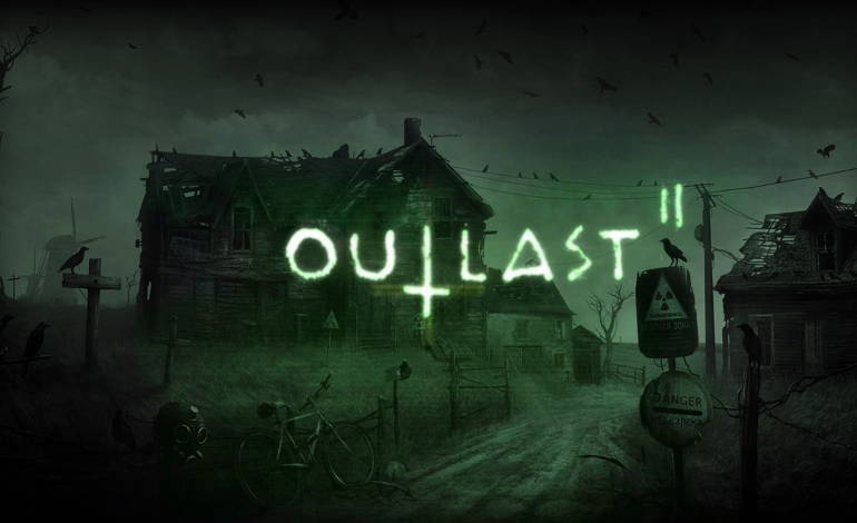 Outlast 2 Comes Out With A New Story Mode That Brings The Tension Down