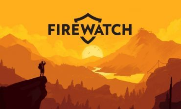 Firewatch Developer Campo Santo Joins Forces With Valve