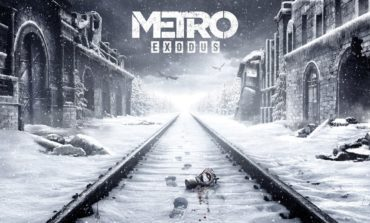 Metro: Exodus Confirms Delay For Release Date