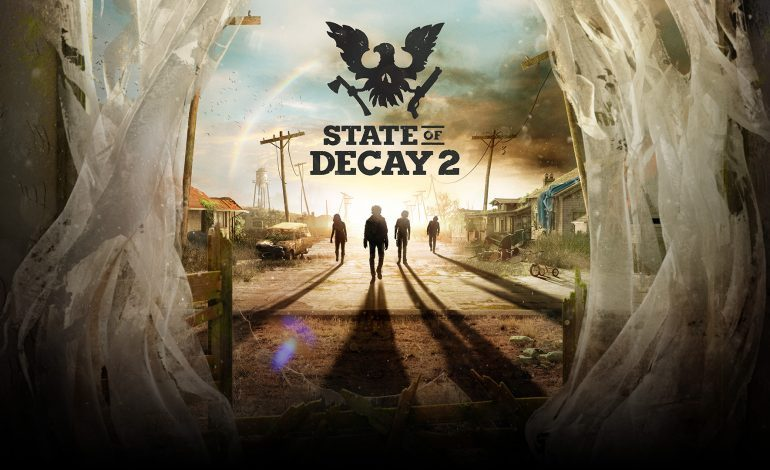 State of Decay 2 Releases Launch Trailer