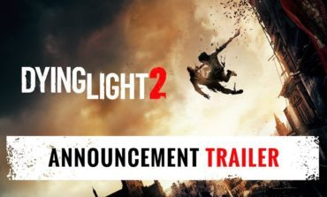 Techland Finally Reveals Dying Light 2 During E3 Conference