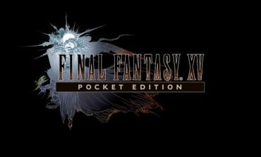 Final Fantasy XV Pocket Edition Is Now Available on PC
