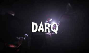 Unfold Games Releases New Gameplay Trailer for Their Game Darq