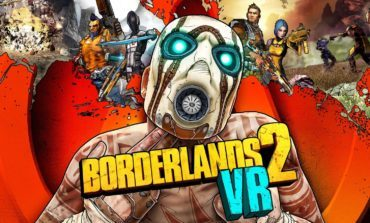 Borderlands 2 VR Announced