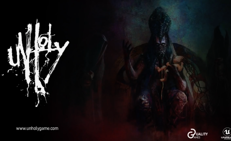 "First Person Horror Adventure Game ""Unholy"" Releases Teaser Trailer"