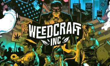 Weedcraft Inc, a Simulator Game About Growing and Selling Weed Has Been Announced