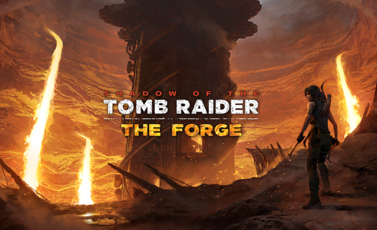 "Square Enix Reveals ""The Forge"", the First of Seven DLC's for Shadow of the Tomb Raider"