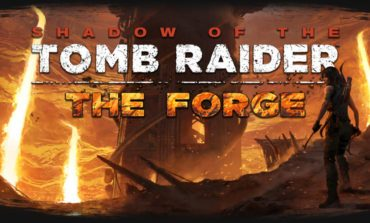 Shadow of the Tomb Raider's first DLC, The Forge, Fully Revealed at XO18