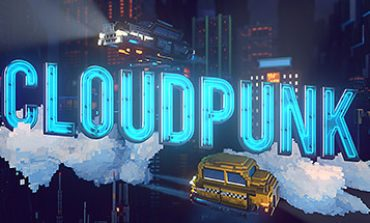 Upcoming Cyperpunk Courier Game Cloudpunk gets an Announcement Trailer