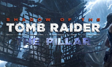 """""""The Pillar"""" is announced as the second DLC Tomb for Shadow of the Tomb Raider"""