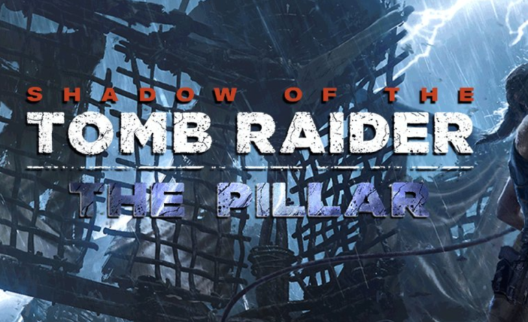 """The Pillar"" is announced as the second DLC Tomb for Shadow of the Tomb Raider"