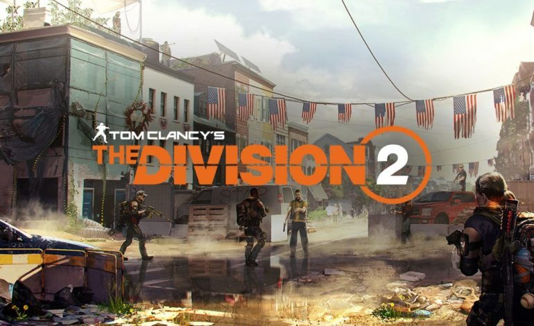 The Division 2's Launch Update Is Massive