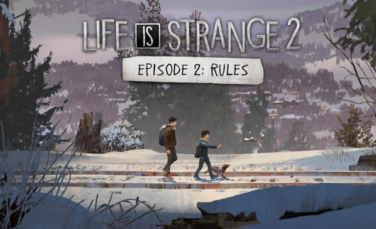 Life Is Strange 2 Episode 2 Coming Later This Week