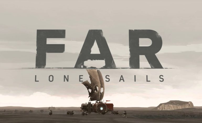 Far: Lone Sails comes to PS4 and XBox One Early April