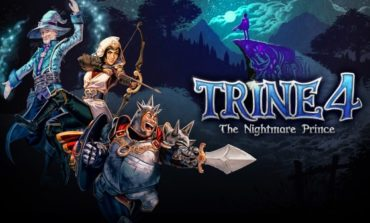 Frozenbyte Announces Trine 4: The Nightmare Prince