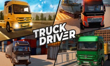 Upcoming Simulation Game, Truck Driver, Drops Release Date Trailer