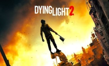 Dying Light 2 will be Released on PS5 and Project Scarlett