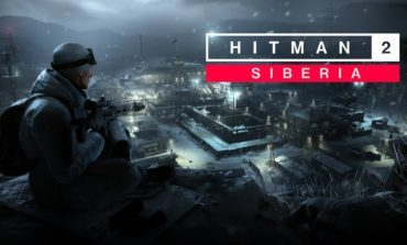 IO Interactive Reveals New Siberia DLC for Hitman 2, and Confirms Hitman 3 is in the Works