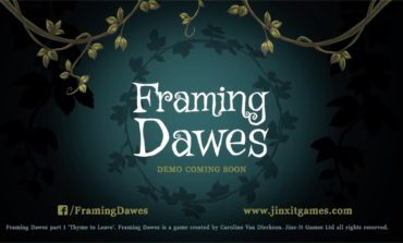 Jinx-It Games Reveals Framing Dawes Trailer For Demo Expected Later This Fall