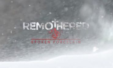 The Second Title in the Remothered Series, Remothered: Broken Porcelain, Comes Out Summer 2020
