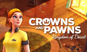 Experience A Modern Take Of Old European Legends and Myths In Crowns And Pawns: Kingdom of Deceit