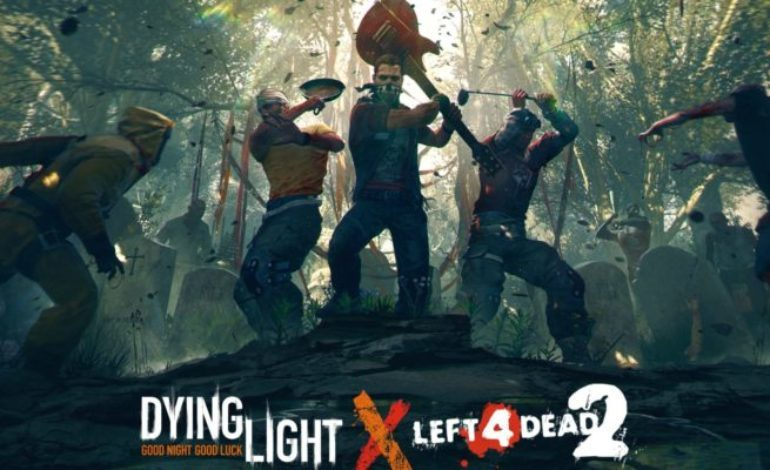 Dying Light and Left 4 Dead Team Up For a Crossover Event