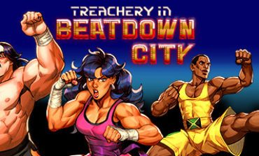 Release Date and Trailer for Treachery in Beatdown City Episode 1
