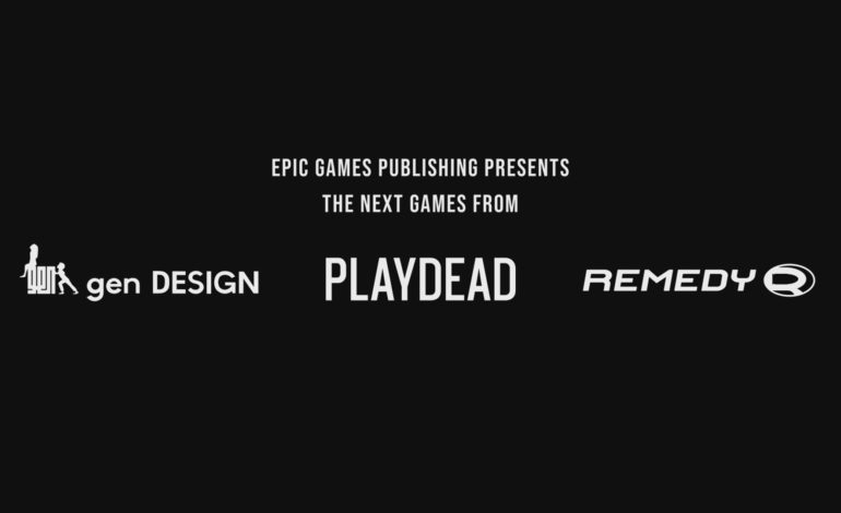 Epic Games Announces New Multiplatform Publishing Effort; Partnerships With Gen DESIGN, Playdead, & Remedy Entertainment