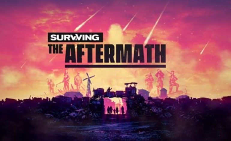 Surviving the Aftermath Trailer and Steam Early Access Date Revealed