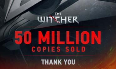 The Witcher Series Reaches 50 Million Units Sold