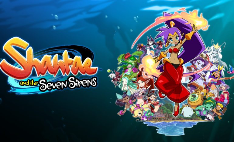 Shantae and the Seven Sirens Getting Physical Release via Limited Run Games