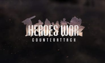 Heroes War: Counterattack is now Available for Mobile