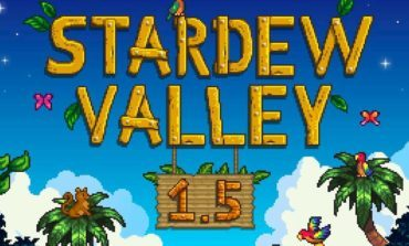 Stardew Valley's Biggest Update Yet Has Been Released