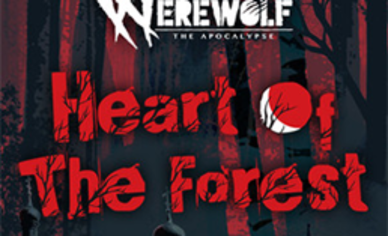 Werewolf: The Apocalypse – Heart of the Forest Review