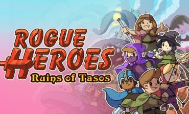 Rogue Heroes: Ruins of Tasos, Launches today on PC and Switch