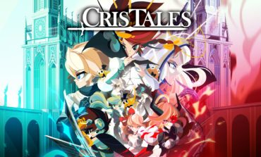 Cris Tales gets a New Trailer and Release Date