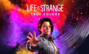 Upcoming Game, Life is Strange: True Colors, is On Its Way While the First Two Games are to be Updated